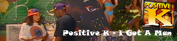 Positive K – I Got A Man
